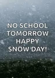 No School on 1/26/21 due to weather