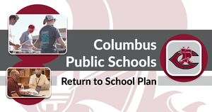 CPS Announces Return to School Plan