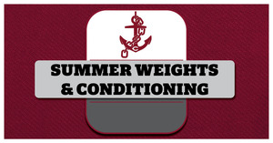 CHS announces Summer Weights and Conditioning