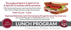 Lunch Program times have been updated for April 6th-21st.